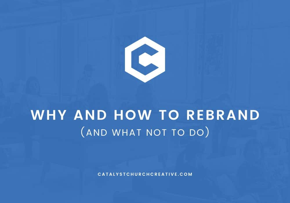 Why and How to Rebrand
