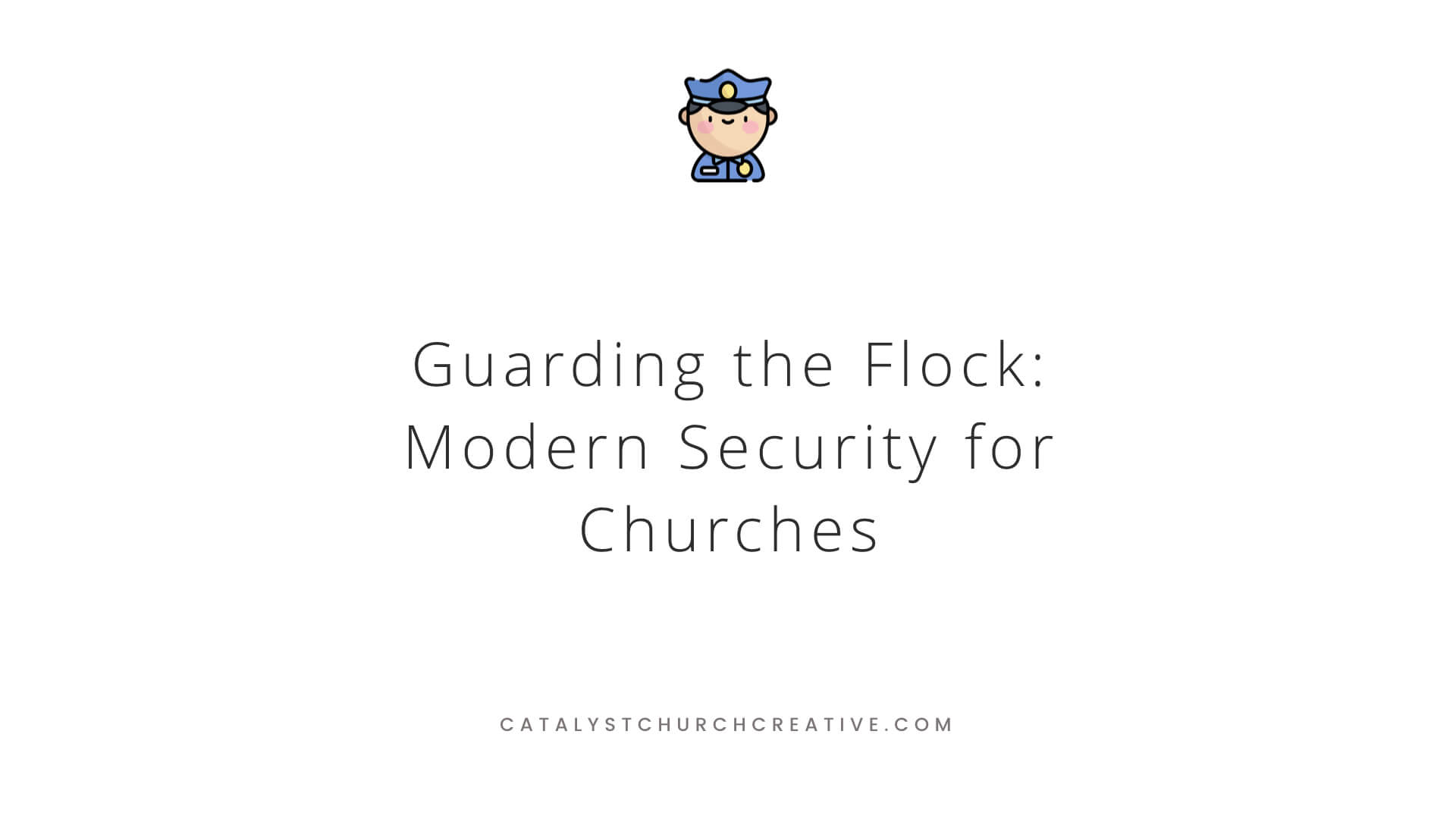 Possible Ways on How to Protect Your Church