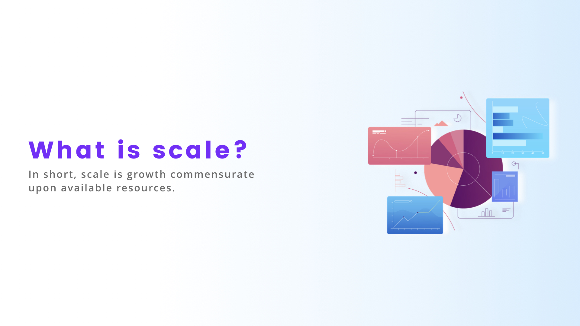 What is scale?